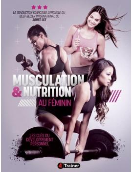 Musculation et nutrition au féminin, les clés du développement personnel