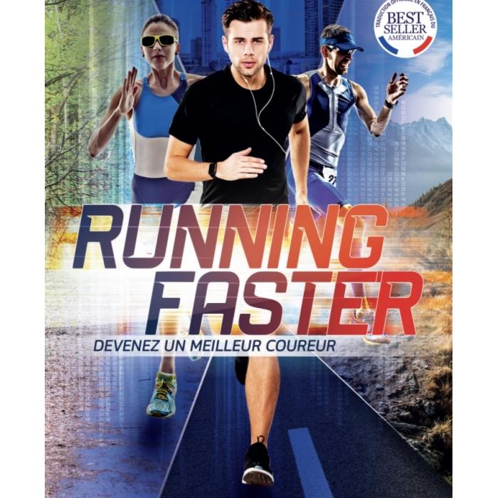 Running Faster Devenir un meilleur coureur