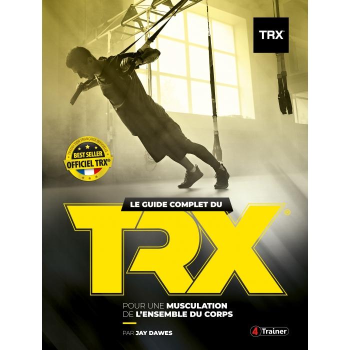 Le guide complet du TRX