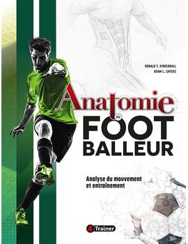 ANATOMIE DU FOOT - Analyse du mouvement et entraînement
