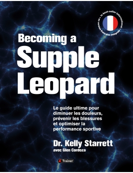 Livre CROSSFIT Becoming a supple leopard Version Française 4Trainer