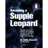 Becoming a supple leopard - Version Française