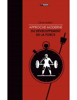 Livre Approche moderne du développement de la force Olivier BOLLIET 4Trainer